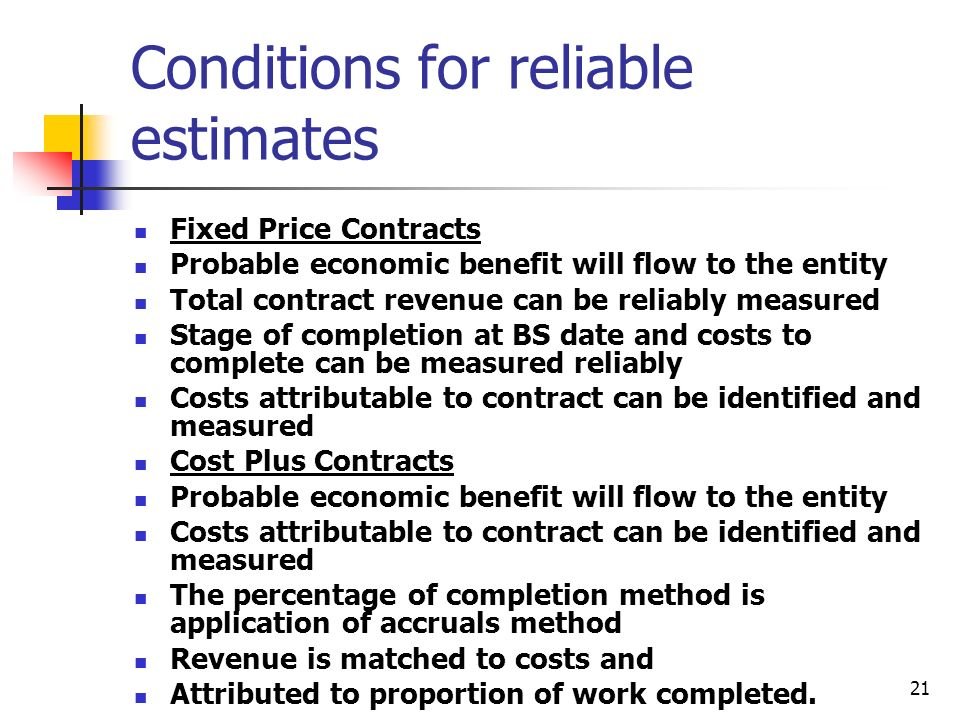 Conditions for reliable estimates