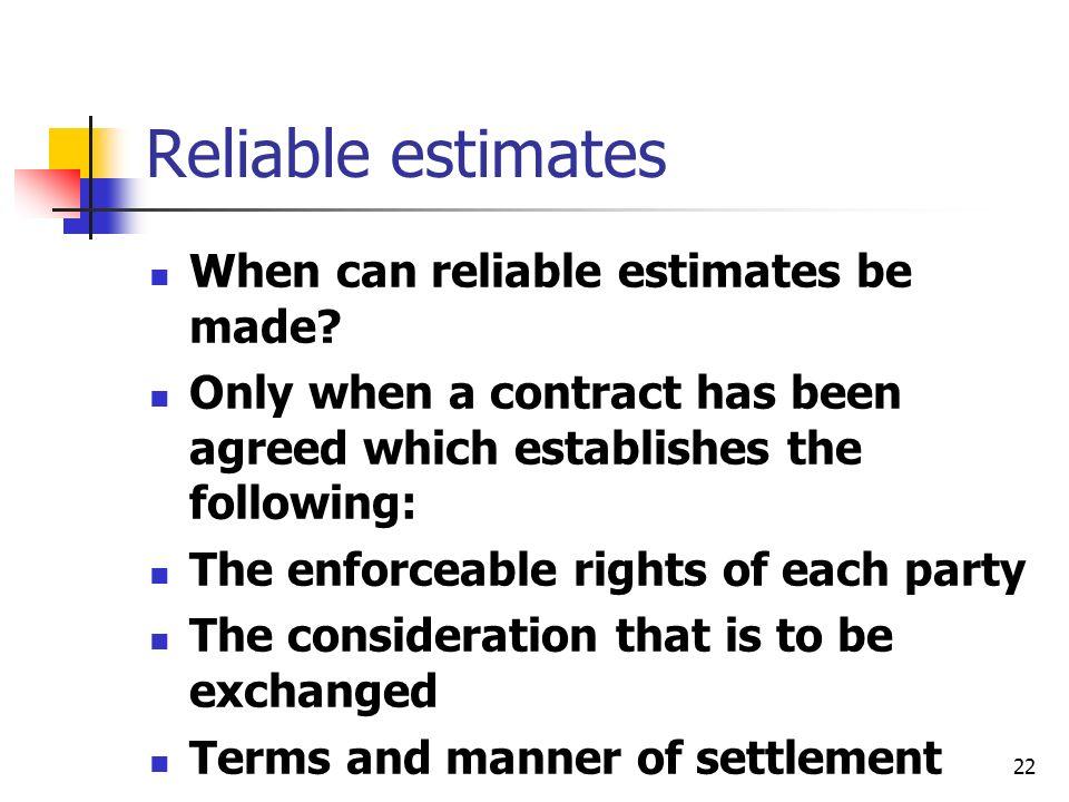 Reliable estimates When can reliable estimates be made
