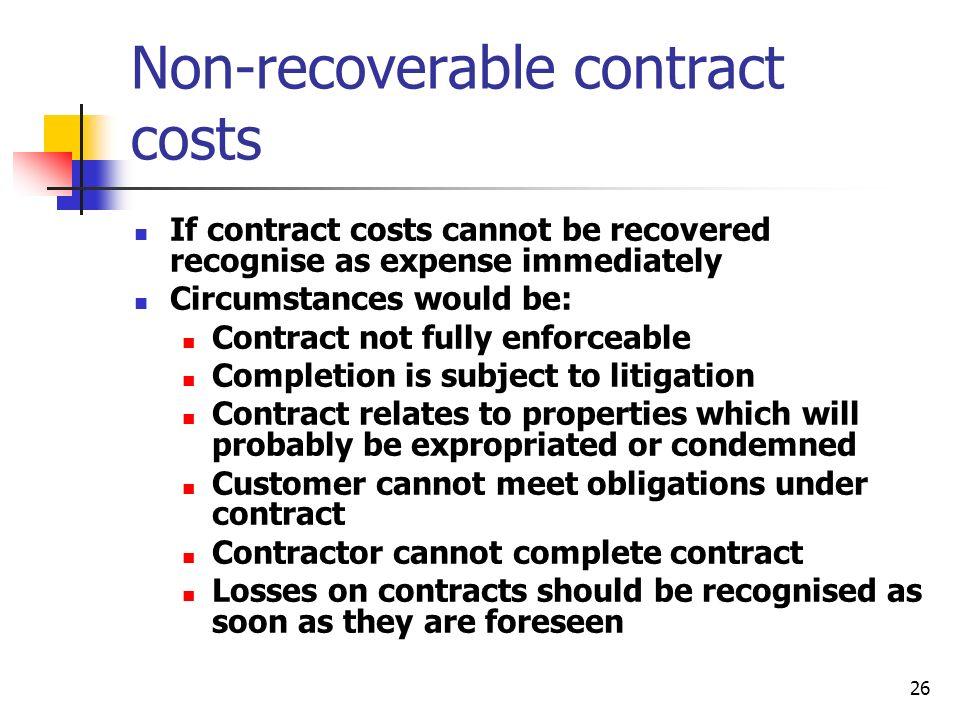 Non-recoverable contract costs