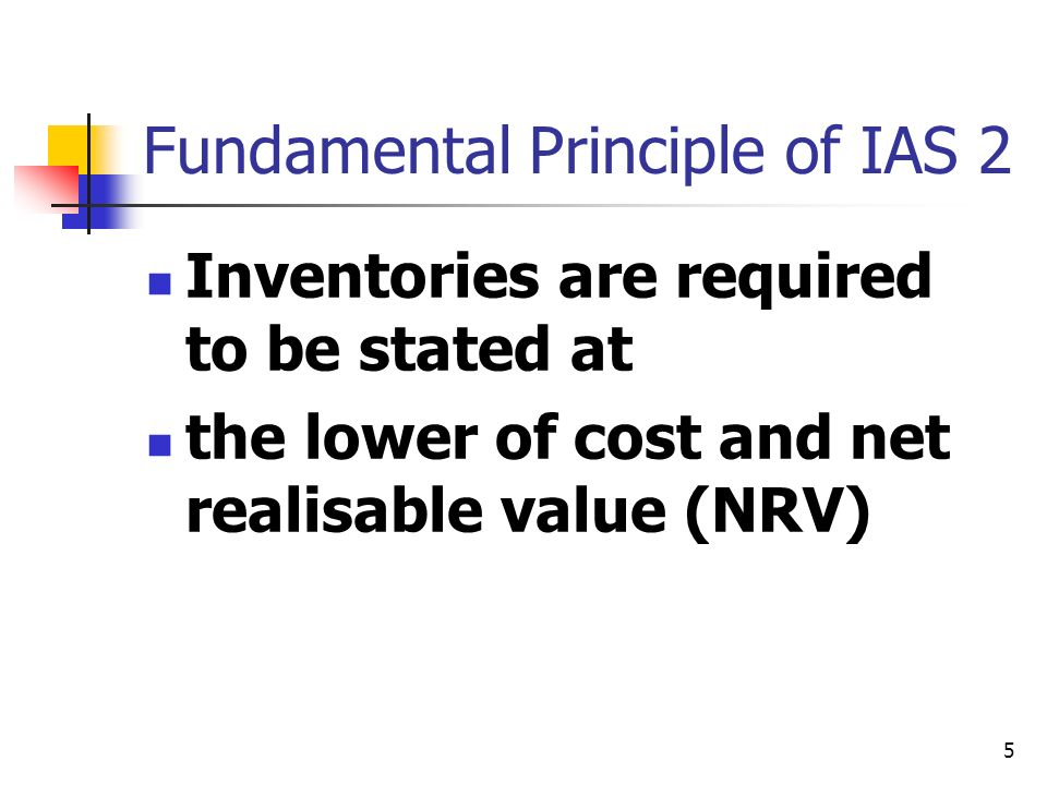 Fundamental Principle of IAS 2