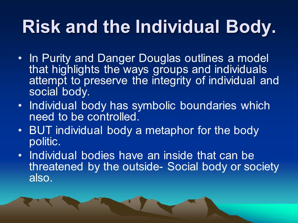 Risk and the Individual Body.