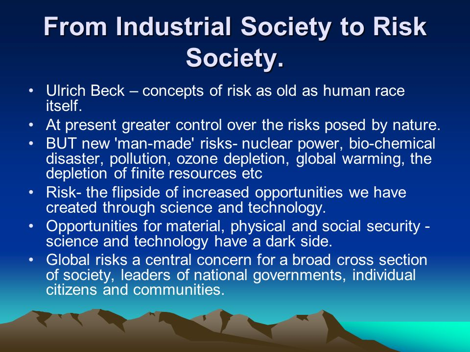 From Industrial Society to Risk Society.