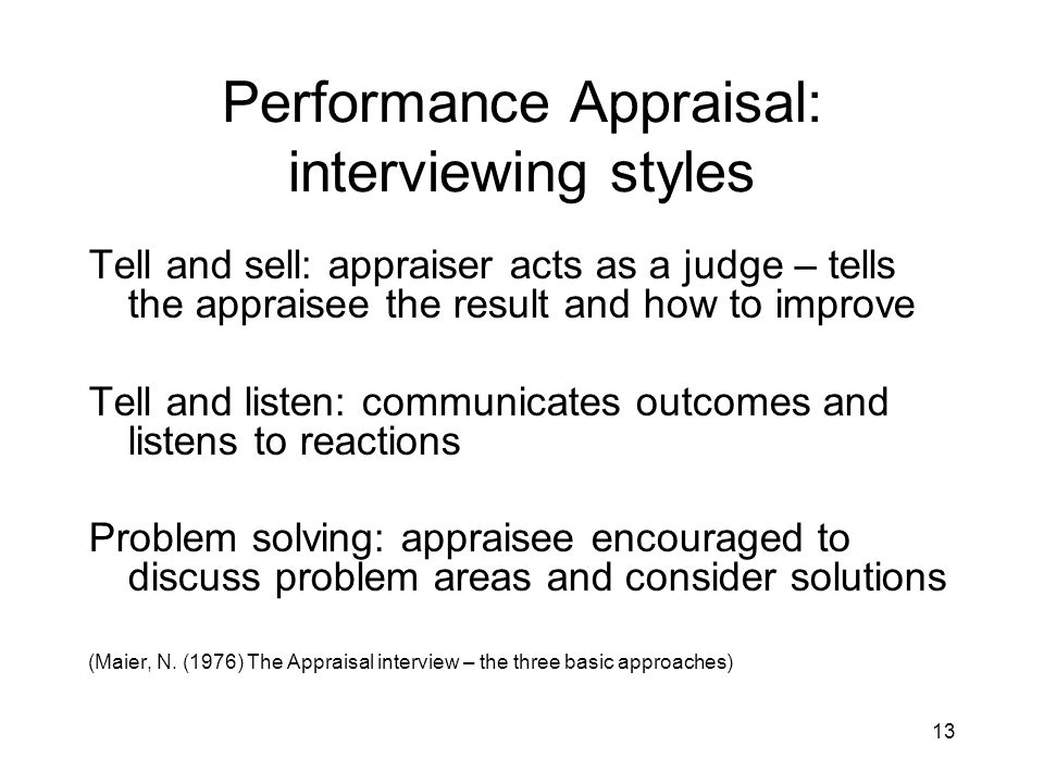 Performance Appraisal: interviewing styles