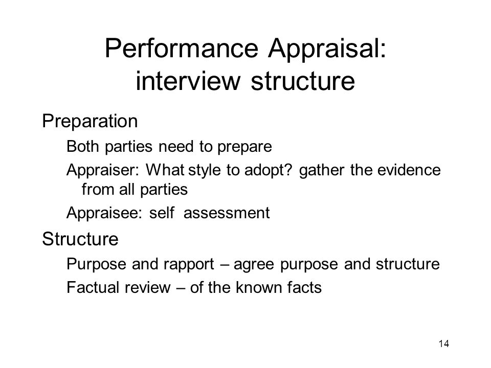 Performance Appraisal: interview structure