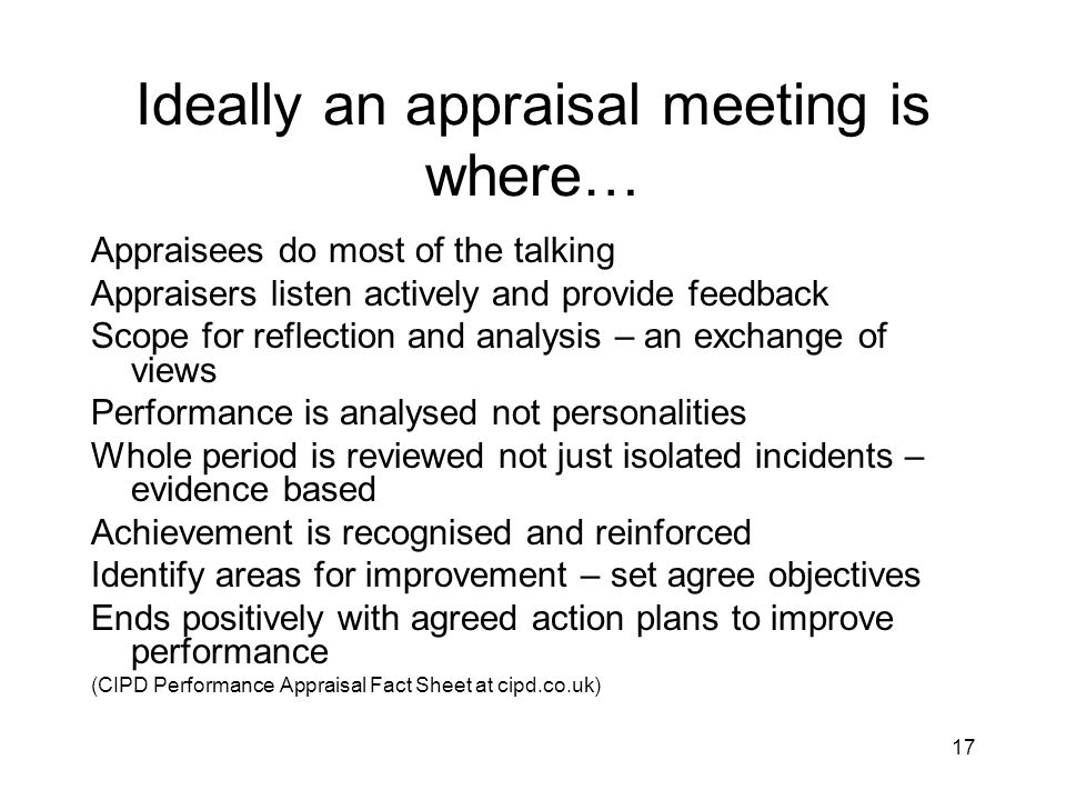 Ideally an appraisal meeting is where…