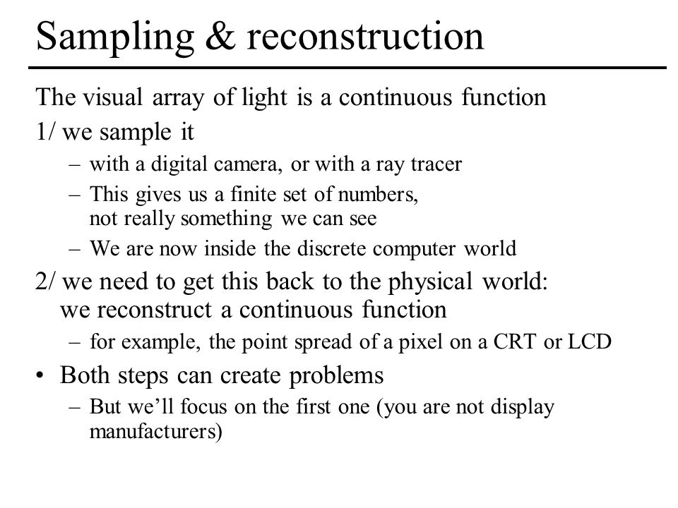 Sampling & reconstruction