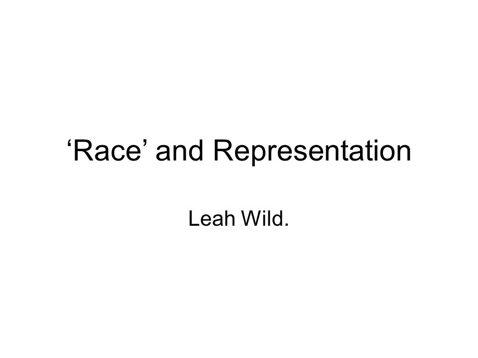 'Race' and Representation