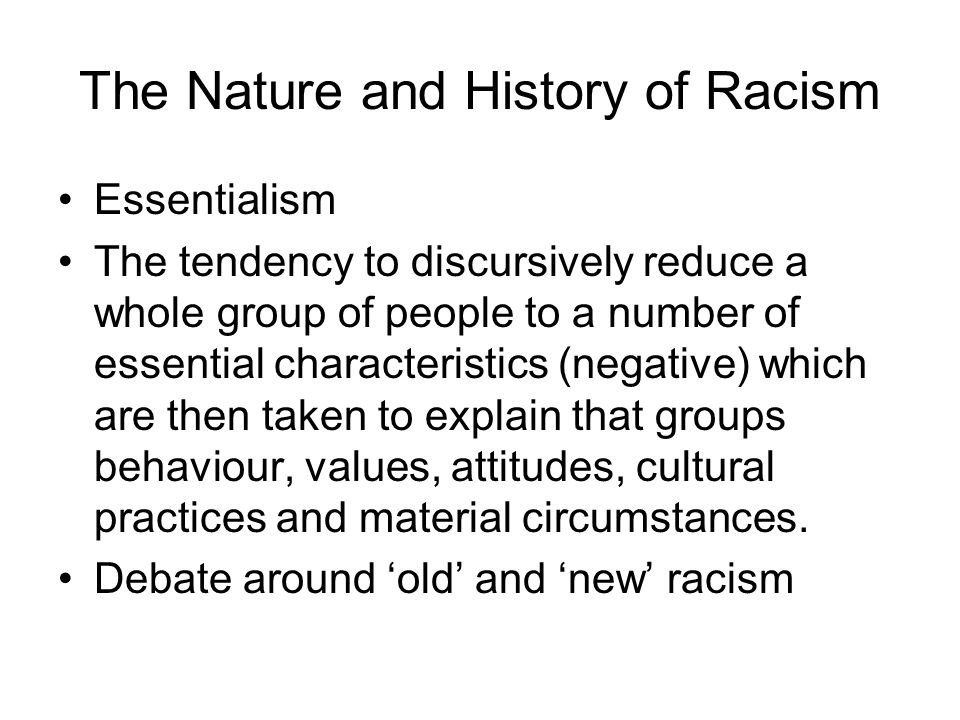 The Nature and History of Racism