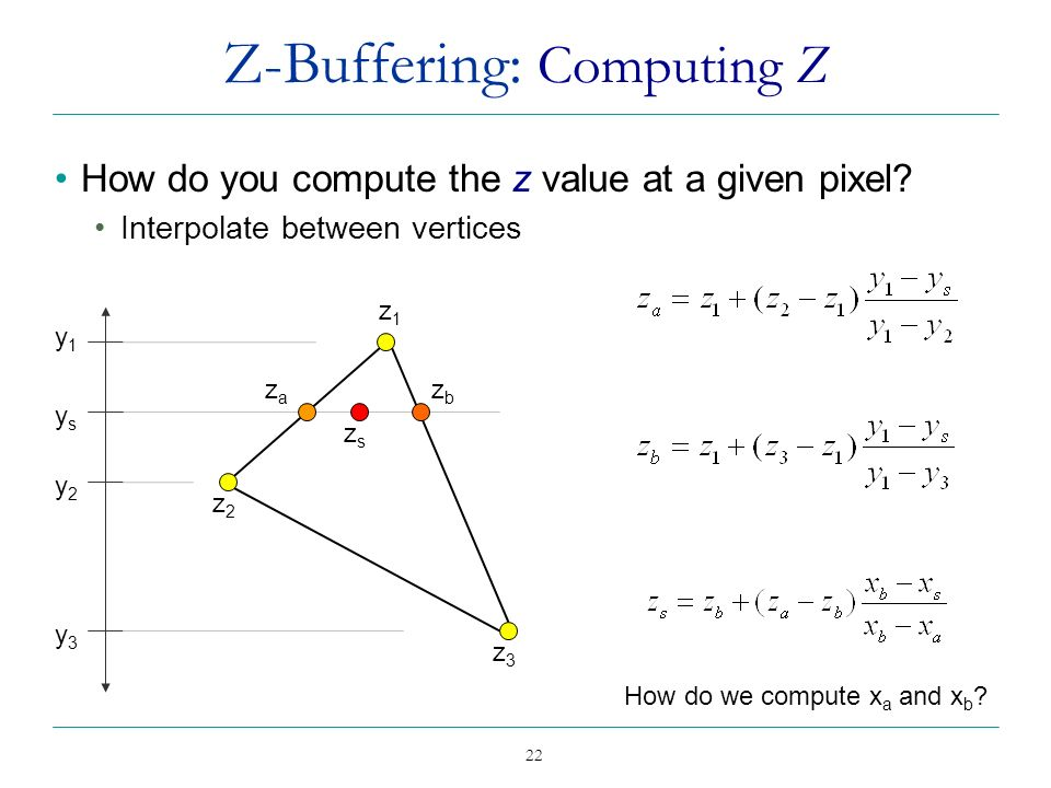 Z-Buffering: Computing Z