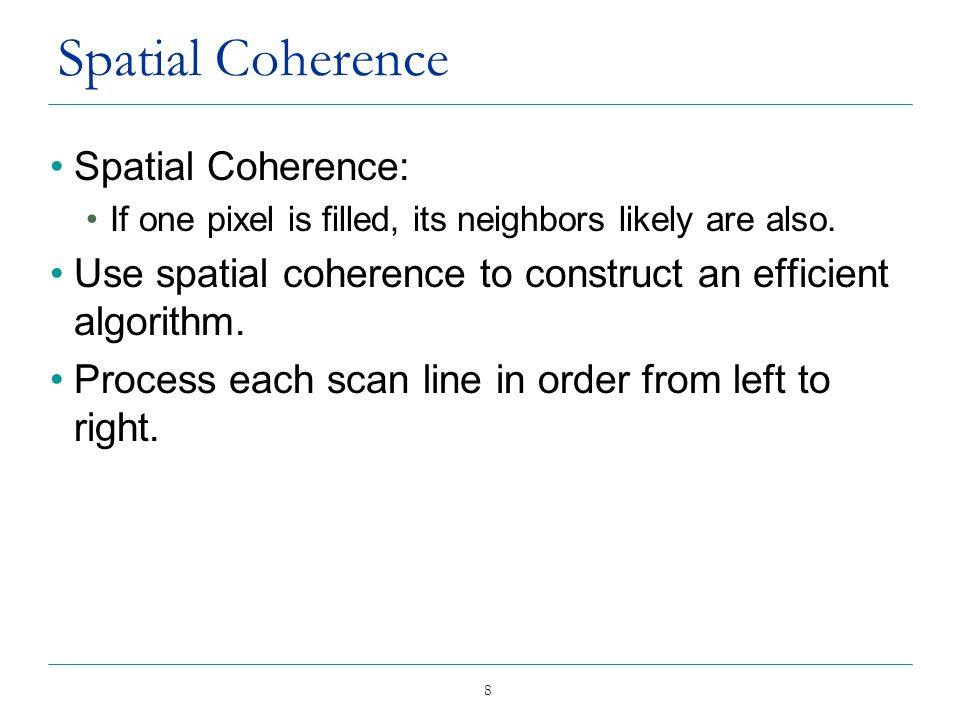Spatial Coherence Spatial Coherence: