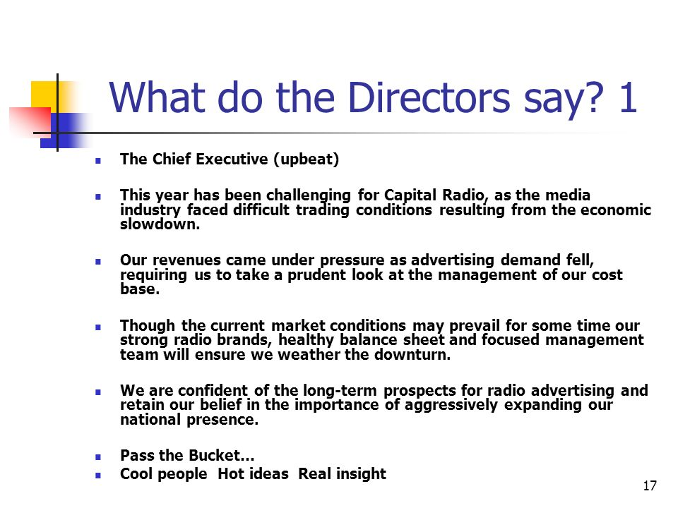 What do the Directors say 1