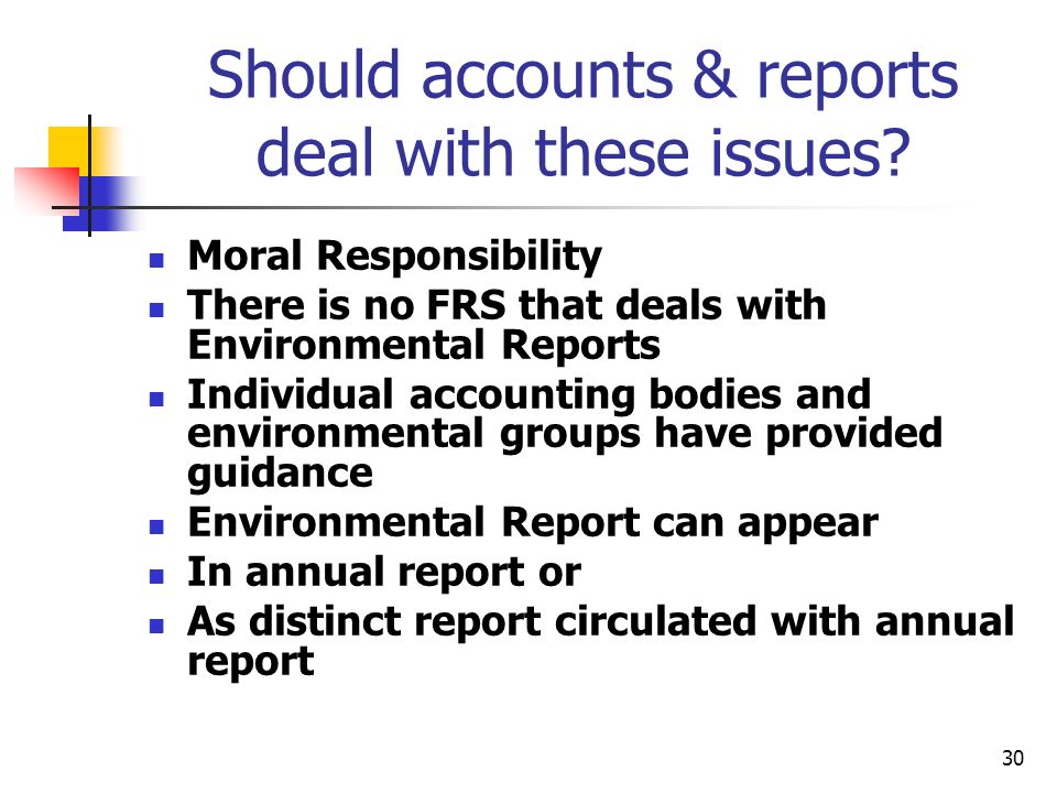 Should accounts & reports deal with these issues