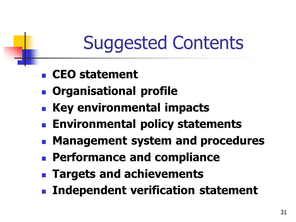 Suggested Contents CEO statement Organisational profile