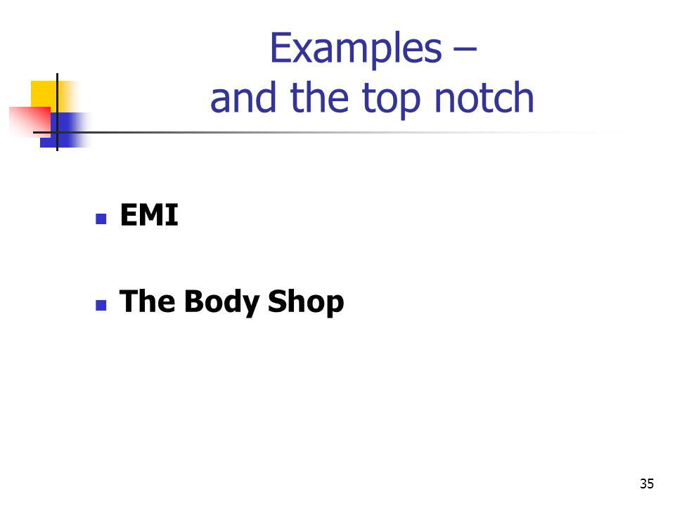 Examples – and the top notch