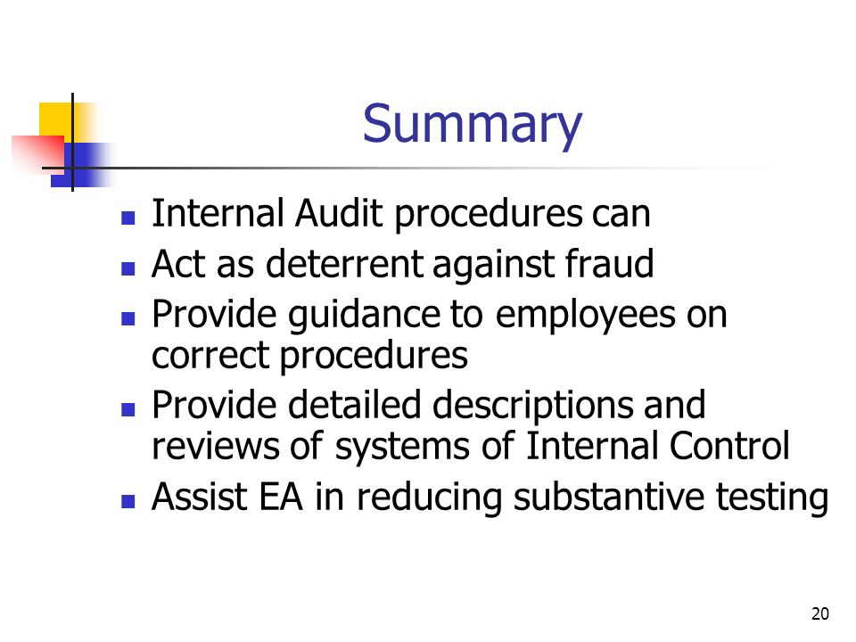 Summary Internal Audit procedures can Act as deterrent against fraud