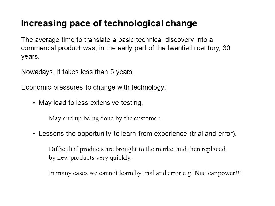 Increasing pace of technological change