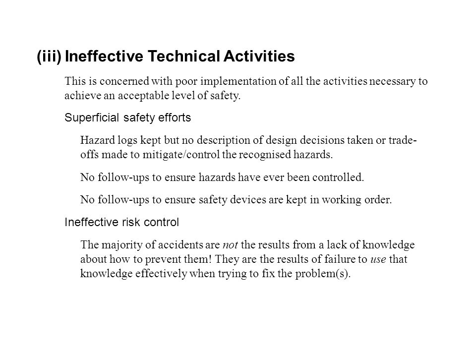 (iii) Ineffective Technical Activities