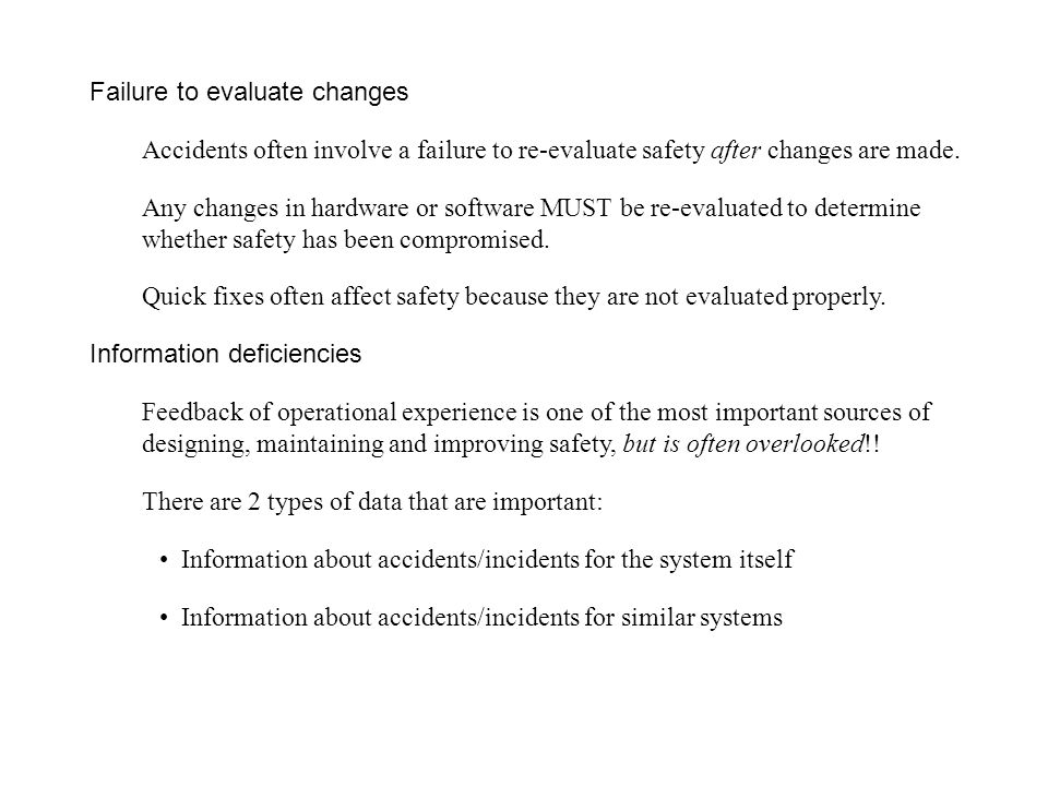 Failure to evaluate changes