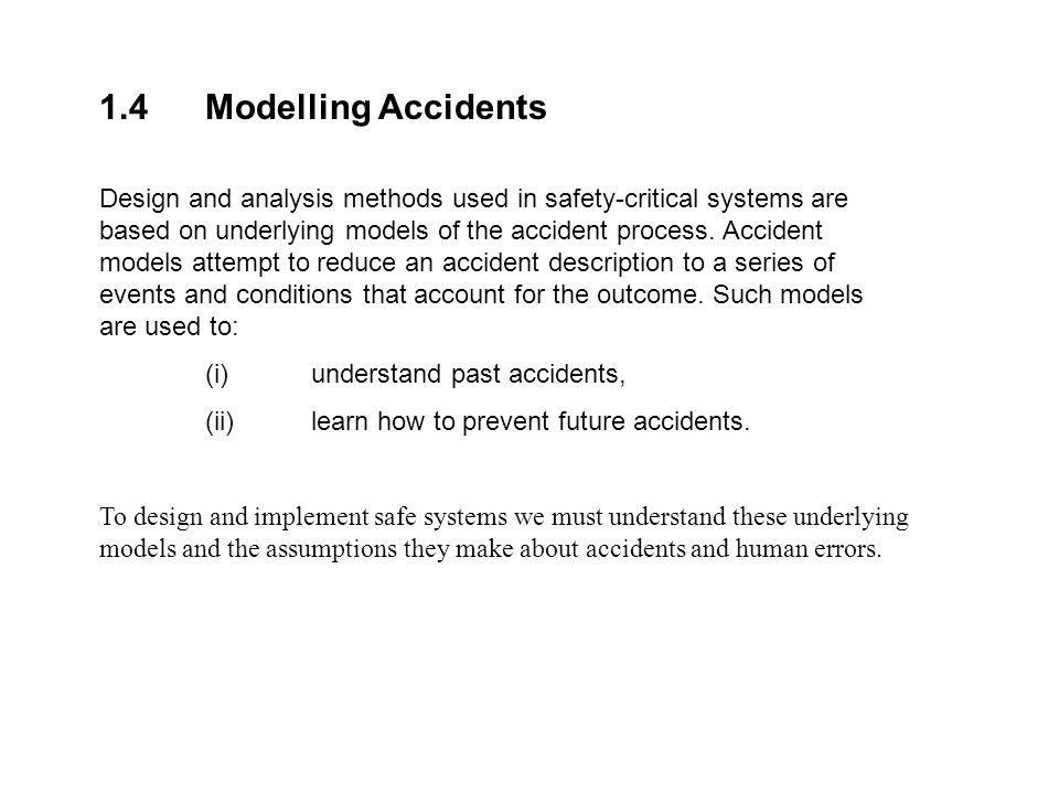 1.4 Modelling Accidents