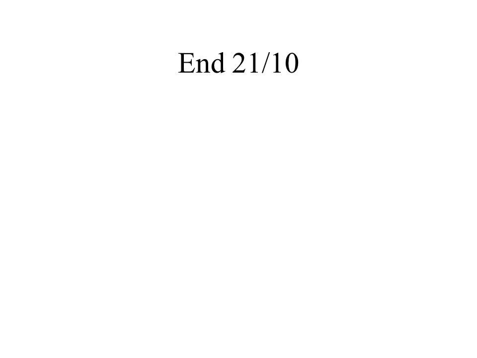 End 21/10
