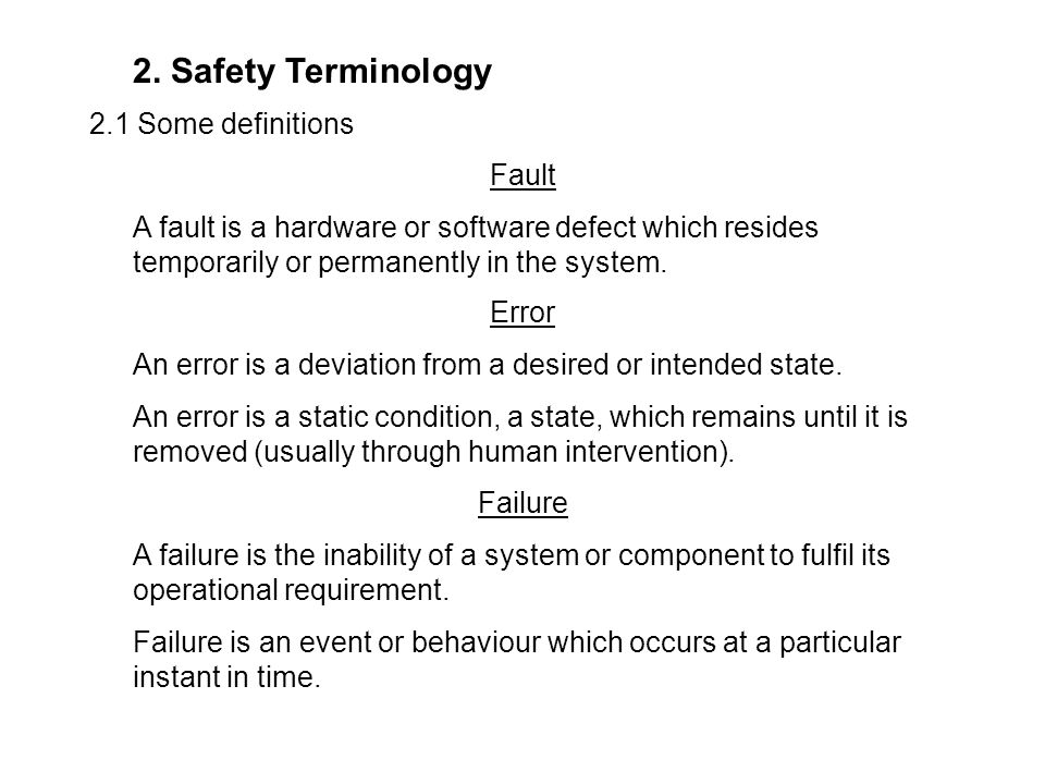 2. Safety Terminology 2.1 Some definitions Fault