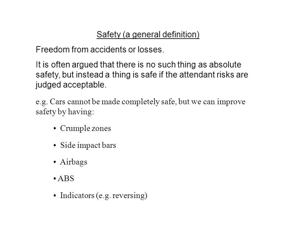 Safety (a general definition)