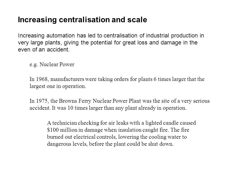 Increasing centralisation and scale
