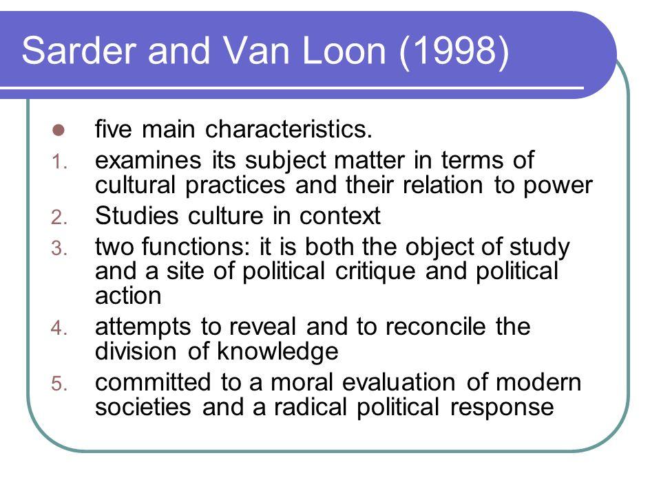 Sarder and Van Loon (1998) five main characteristics.