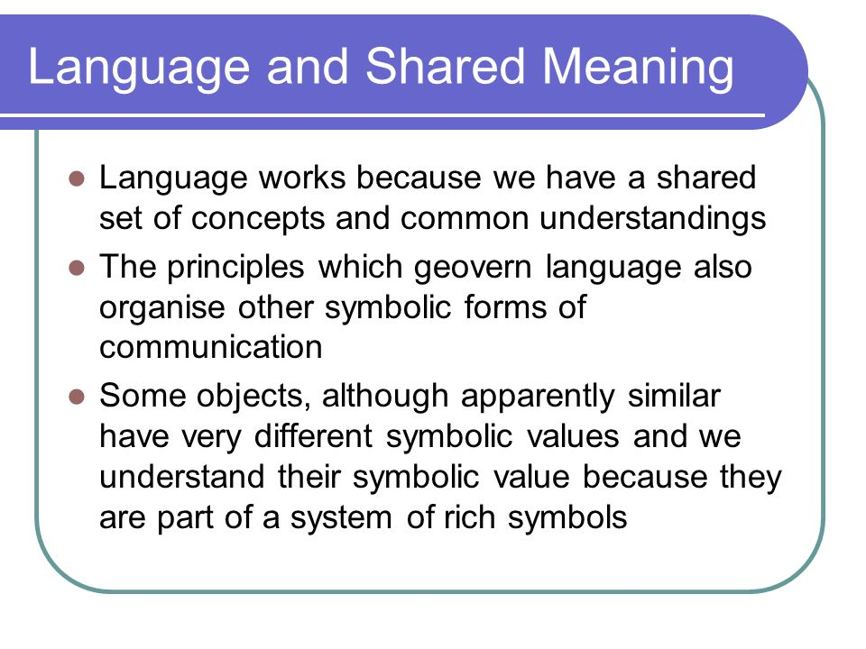Language and Shared Meaning