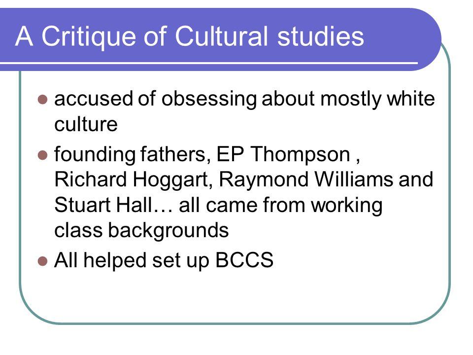 A Critique of Cultural studies