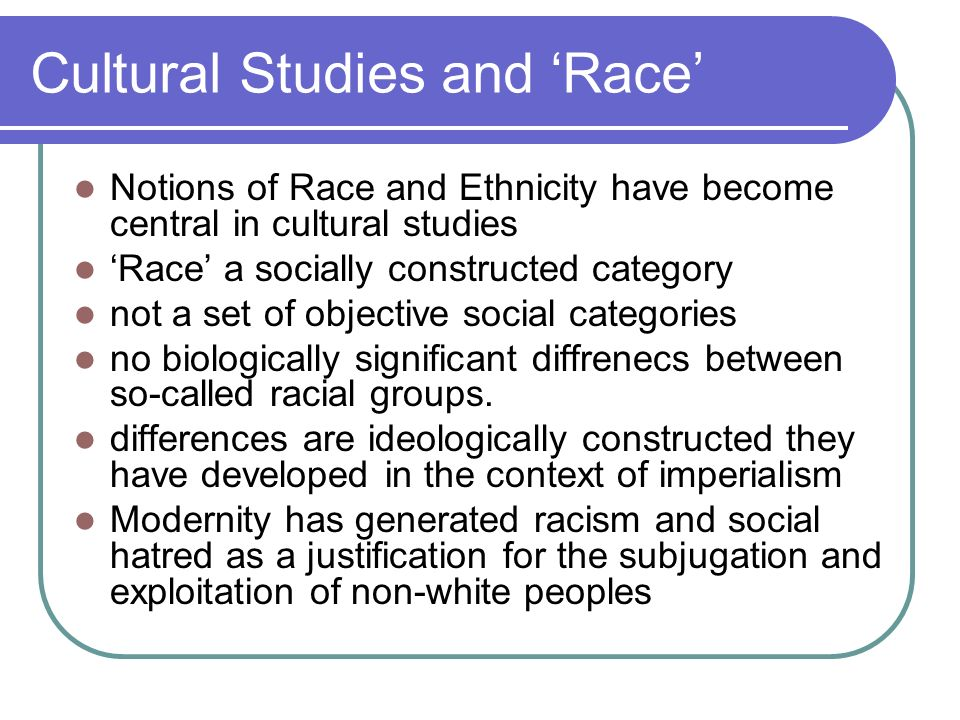Cultural Studies and 'Race'