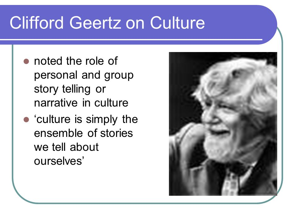 Clifford Geertz on Culture