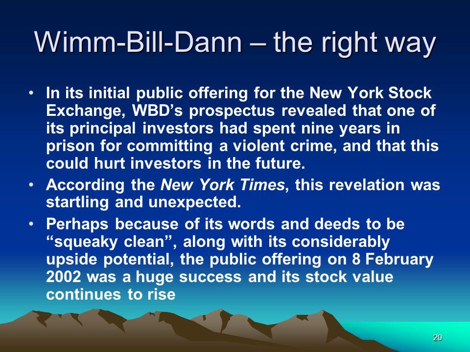 Wimm-Bill-Dann – the right way