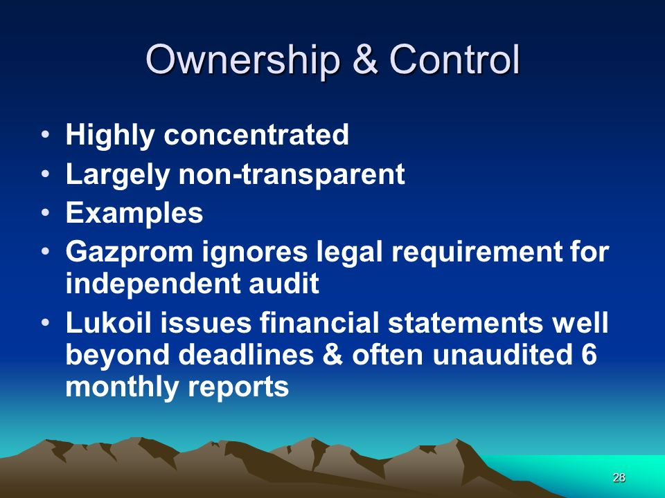 Ownership & Control Highly concentrated Largely non-transparent