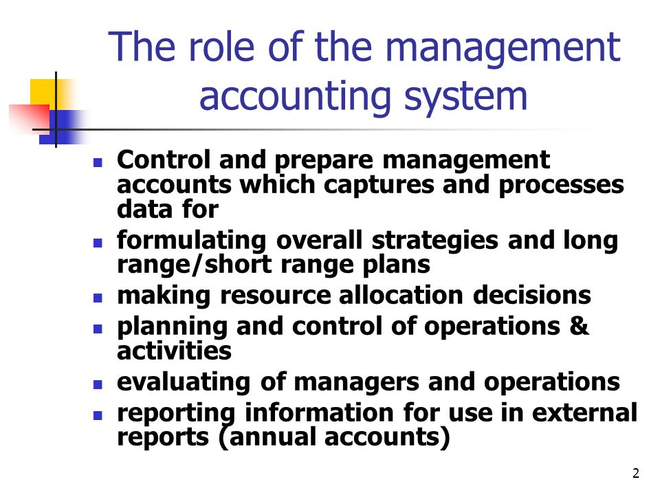 The role of the management accounting system