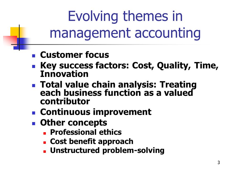Evolving themes in management accounting