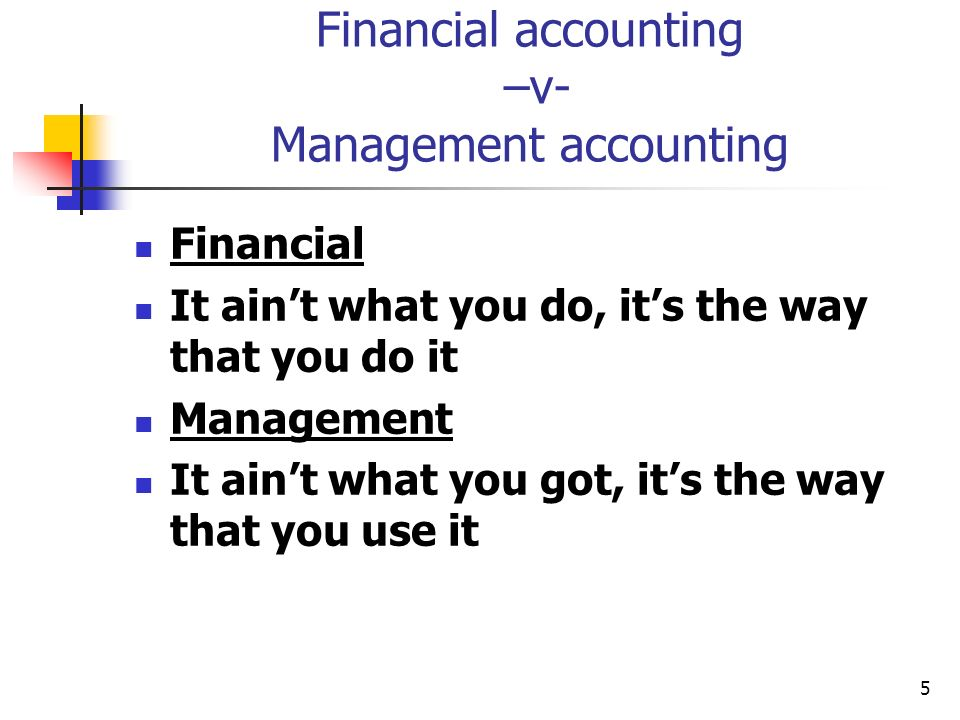 Financial accounting –v- Management accounting