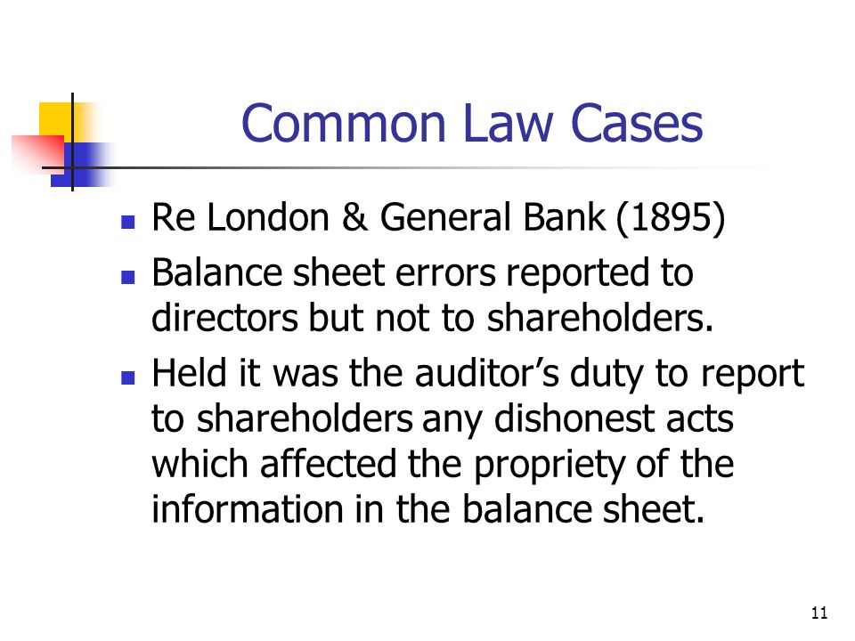 Common Law Cases Re London & General Bank (1895)