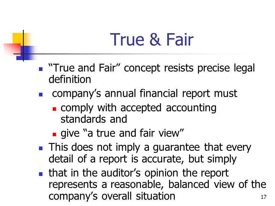 True & Fair True and Fair concept resists precise legal definition