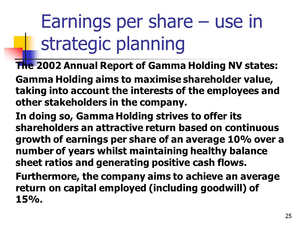 Earnings per share – use in strategic planning