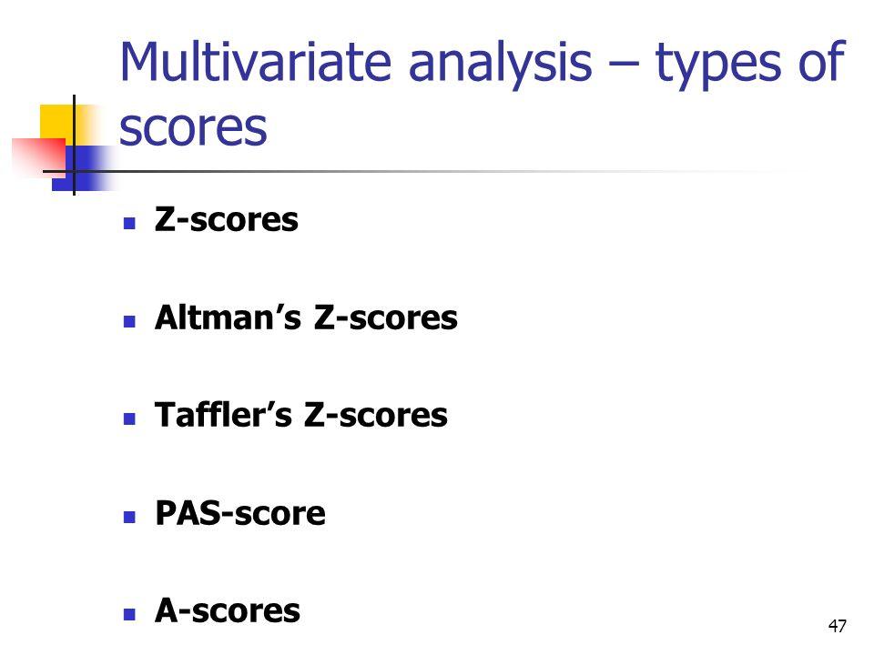 Multivariate analysis – types of scores
