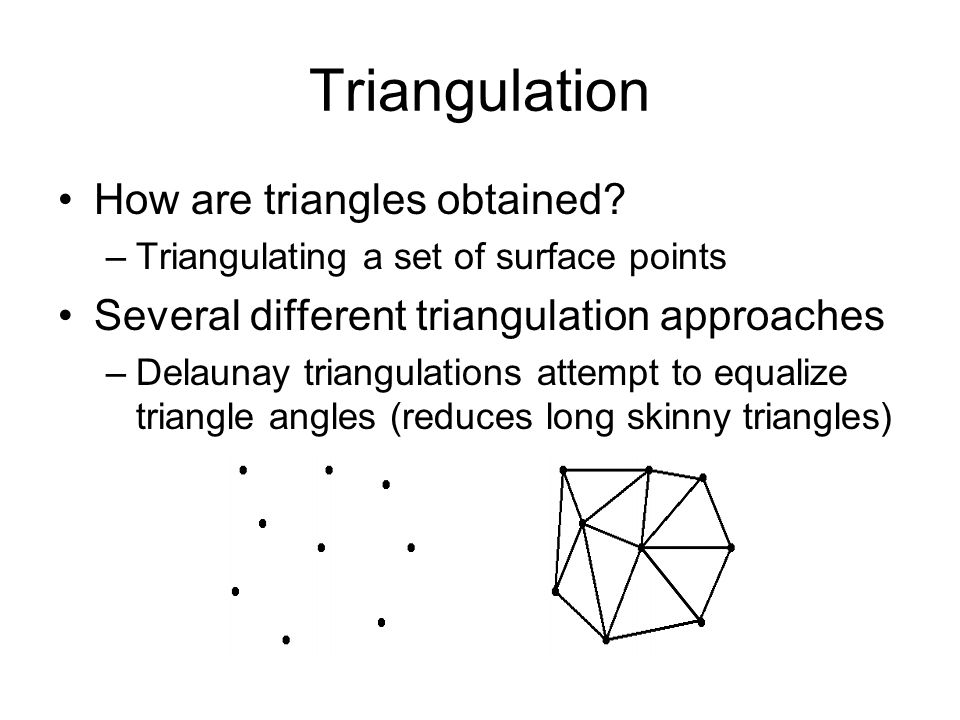 Triangulation How are triangles obtained