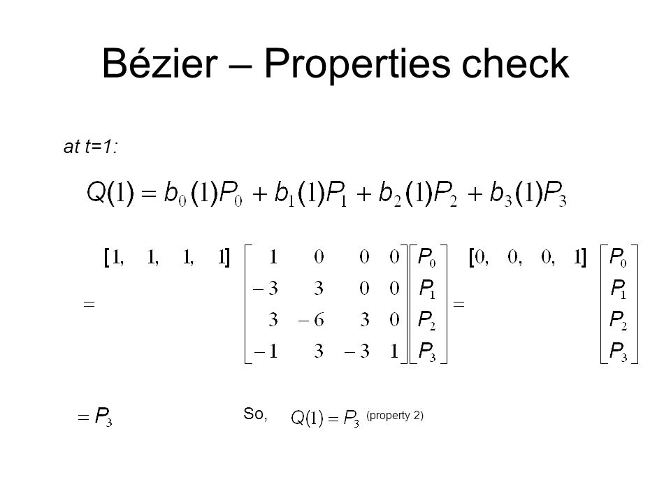 Bézier – Properties check