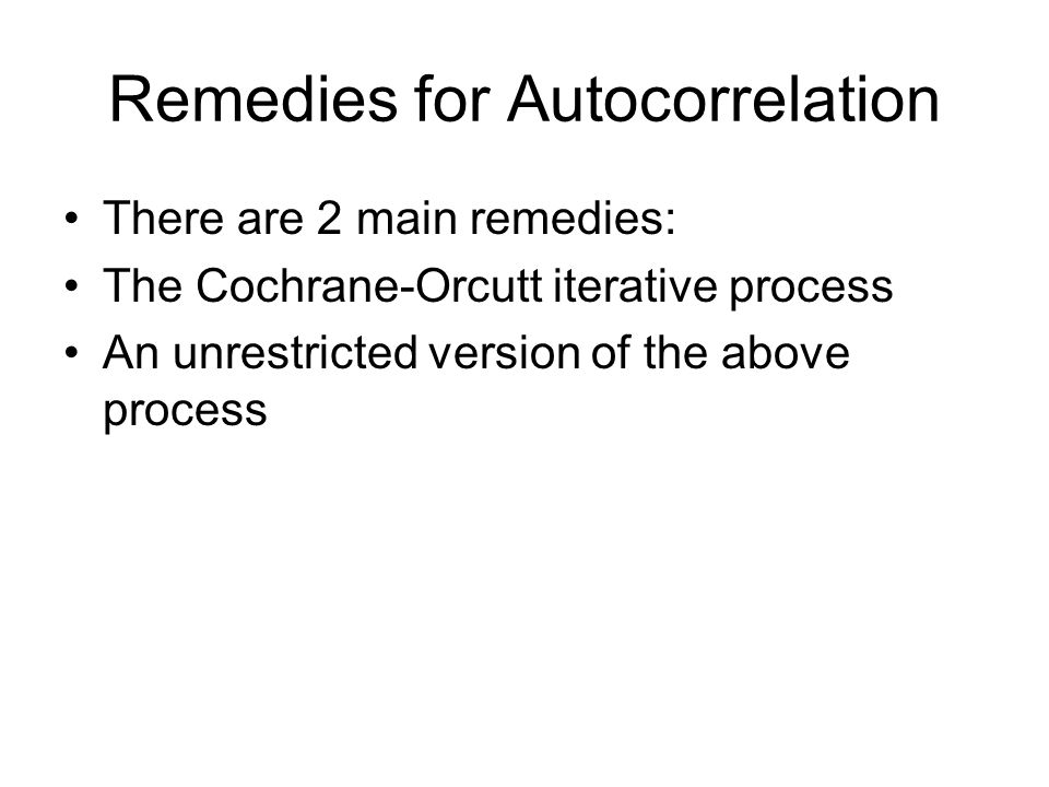 Remedies for Autocorrelation
