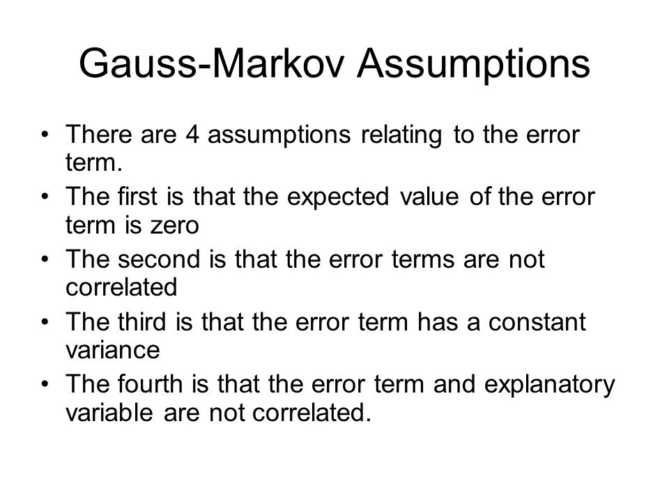 Gauss-Markov Assumptions