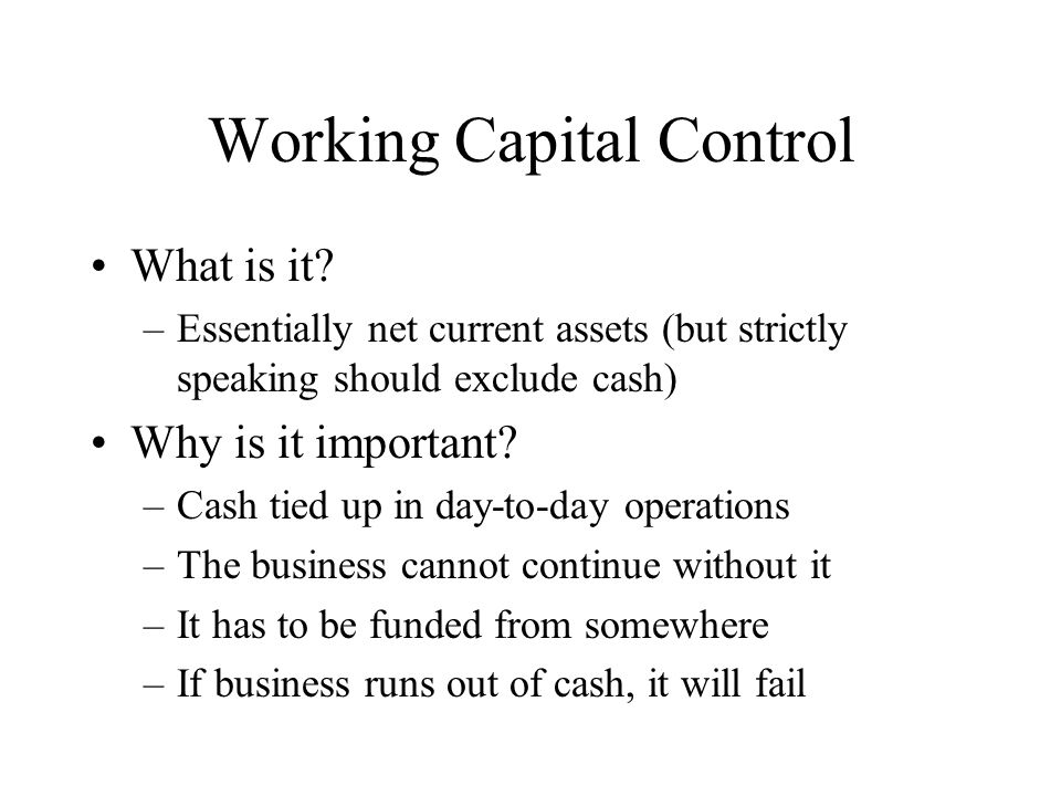Working Capital Control