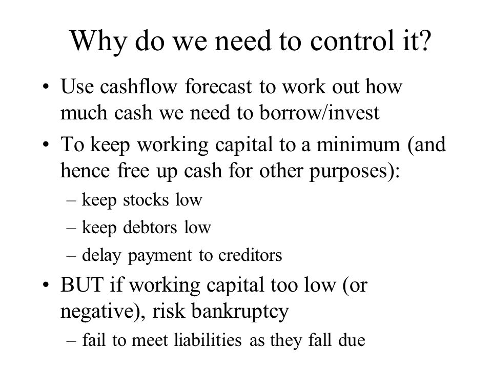 Why do we need to control it