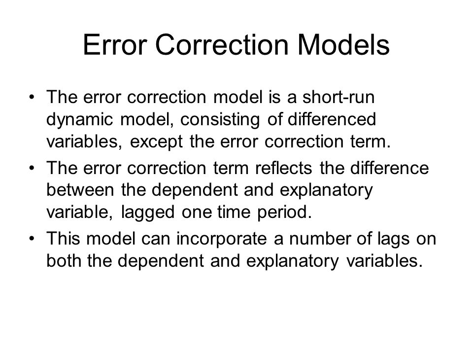 Error Correction Models