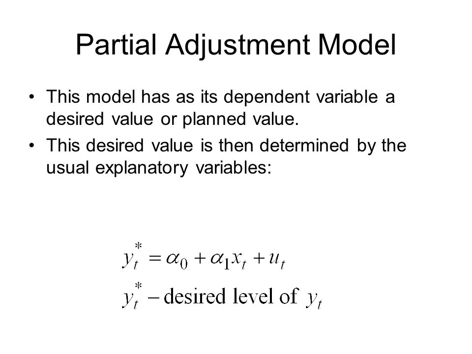 Partial Adjustment Model