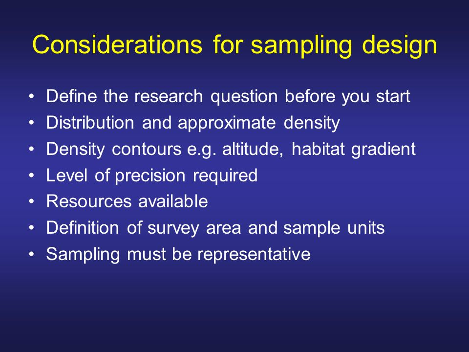 Considerations for sampling design